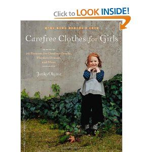 Carefree Clothes for Girls: 20 Patterns for Outdoor Frocks, Playdate Dresses, and More (Make Good: Crafts + Life): Carefr Clothing, Girls Generation, Clothes, Playdat Dresses, 20 Patterns, Outdoor Frock, Carefree Clothing, Book, Crafts