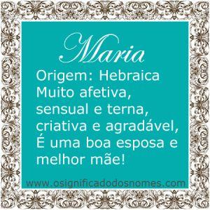 Significado do nome Maria   Significado dos Nomes