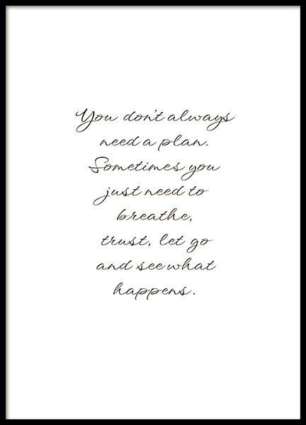 Stilvolles Typografie-Poster mit Botschaft und dem Text: You don't always need a…