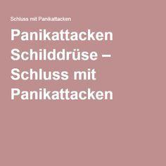 Panikattacken Schilddrüse – Schluss mit Panikattacken
