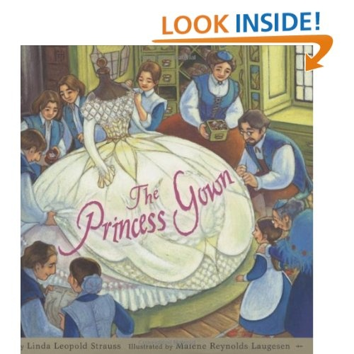 The Princess Gown: Linda Leopold Strauss, Malene Laugesen