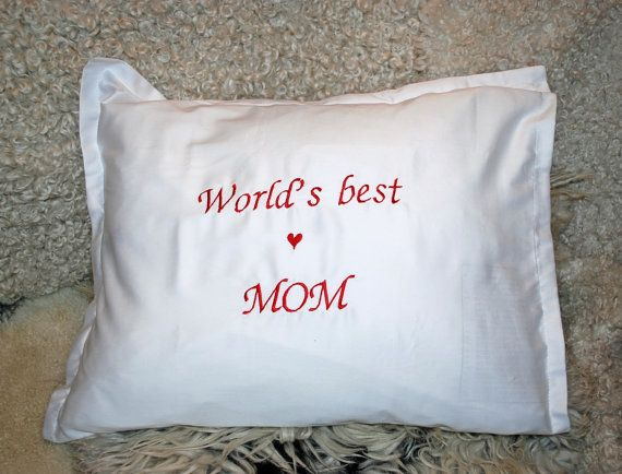 Embroidered World's best Mom pillow case  Mom pillow by leonorafi