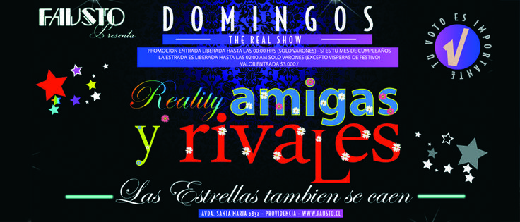 "DOMINGO REALITY ""AMIGAS Y RIVALES"""