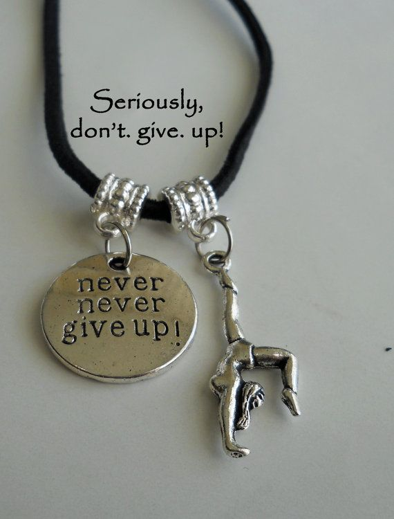 Never Give Up Inspirational and Gymnast Dance Cheer Pendant Necklace Unisex Silver or Black Suede