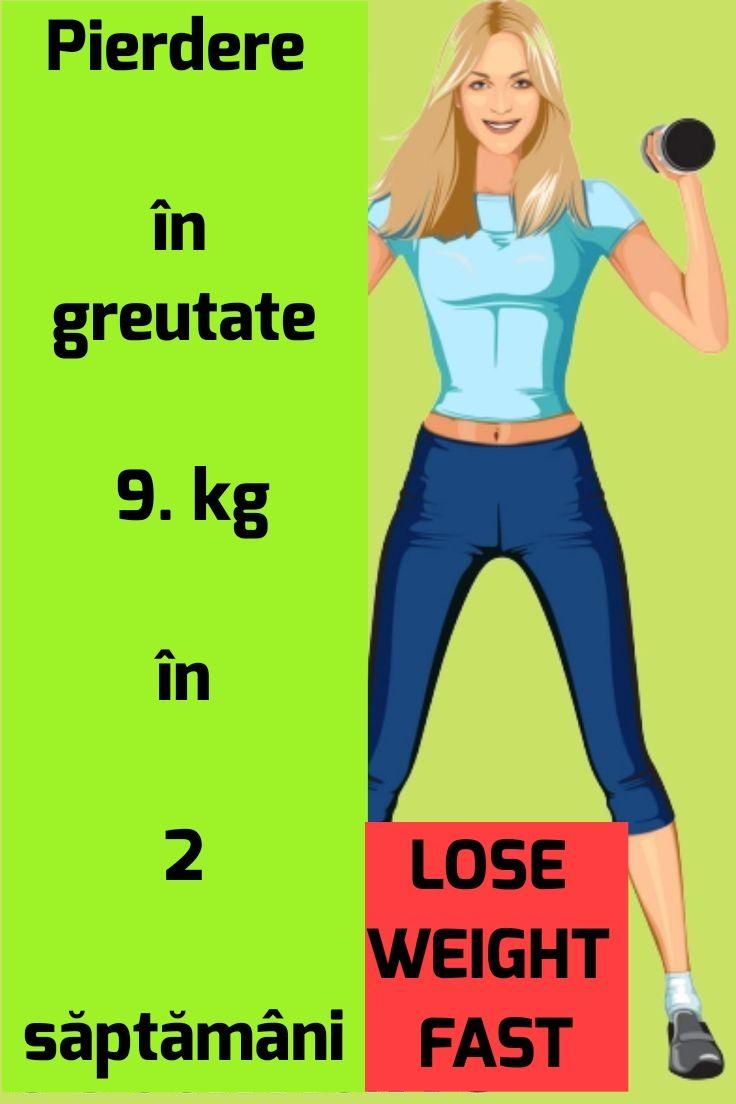 pierdere în greutate 9 kg)