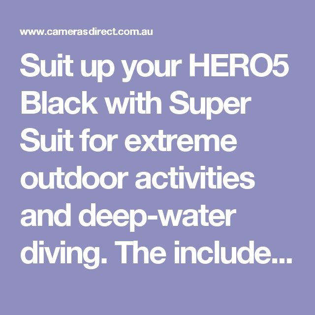 Suit up your HERO5 Black with Super Suit for extreme outdoor activities and deep-water diving. The included Waterproof Backdoors provide protection to depths of 60m and also safeguard against flying debris, gravel, dirt and small rocks. The flat glass lens delivers maximum image sharpness above and below water.