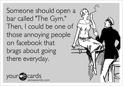 yes.: Giggle, Quotes, Funny Stuff, Funnies, Humor, Bar Called, Gym, Ecards