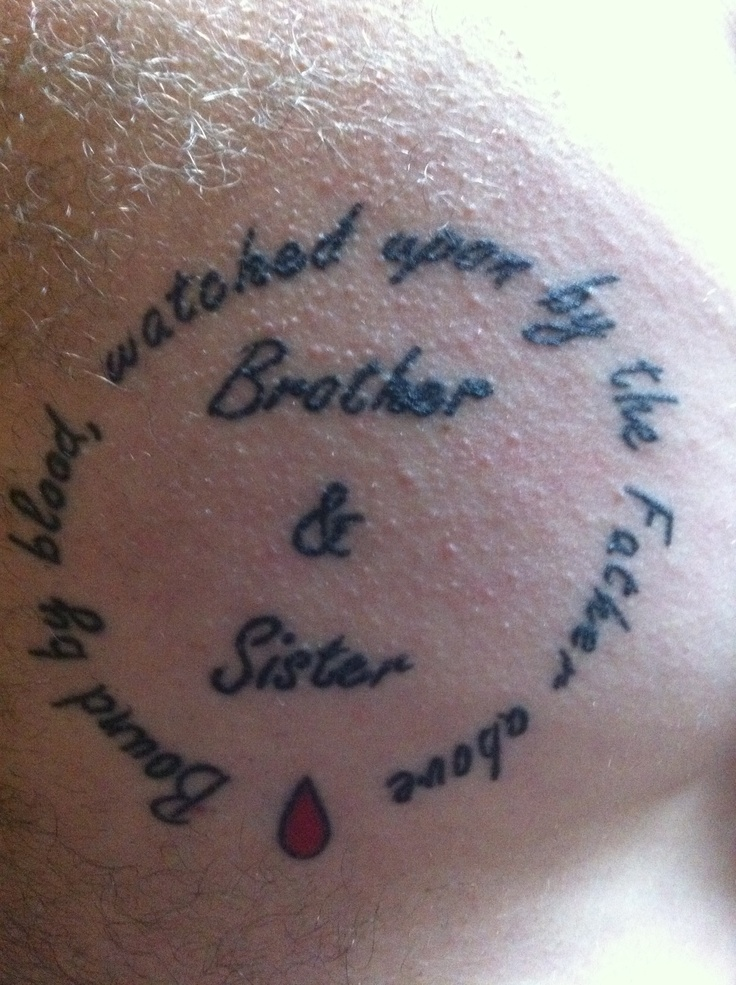 Brother sister tattoo bound by blood watched upon by for Brother symbol tattoos