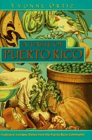 A Taste of Puerto Rico: Traditional and New Dishes from the Puerto Rican Community by Yvonne Ortiz, http://www.amazon.com/dp/0525938125/ref=cm_sw_r_pi_dp_SACxrb0HKKVT0