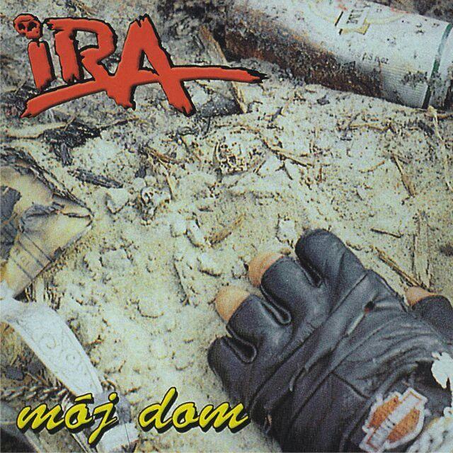 Okładka albumu zespołu IRA Mój dom