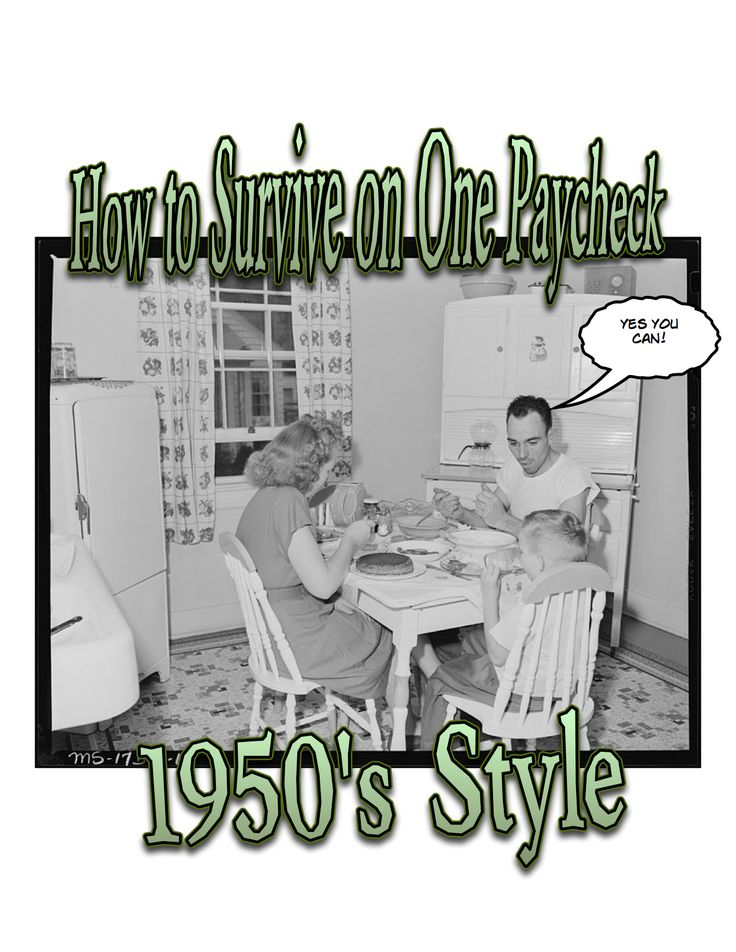 How to Survive on One Paycheck--1950's Style (Part One) by The50sHousewife.com    YES YOU CAN!  #Frugal Living #Stay At Home Mom