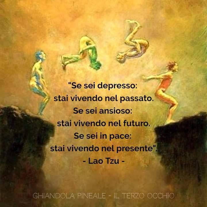 """""""Se sei depresso - stai vivendo nel passato. Se sei ansioso - stai vivendo nel futuro. Se sei in pace - stai vivendo nel presente."""" Laozi   (Lao Tzu) -  Guarire le ferite e il dolore dell'infanzia, trasformandoli in forza e consapevolezza - """"In ognuno di noi è presente un bambino o una bambina sofferente, che versa lacrime sulle ferite del passato. Fare pace con se stessi invita a fare pace con il passato."""" Thich Nhat Hanh"""