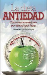 """Arcopress presenta """"La dieta antiedad"""" de Marta Villa y Alfredo López - TodoLiteratura"""