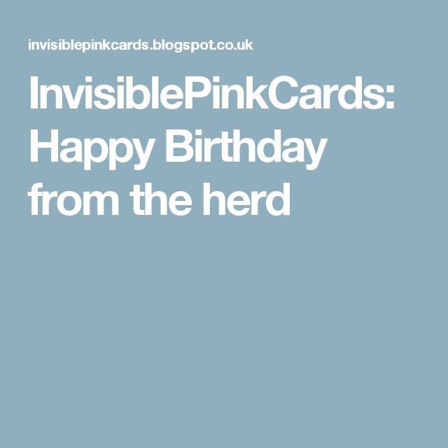 InvisiblePinkCards: Happy Birthday from the herd
