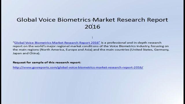 Global Voice Biometrics Market Research Report 2016