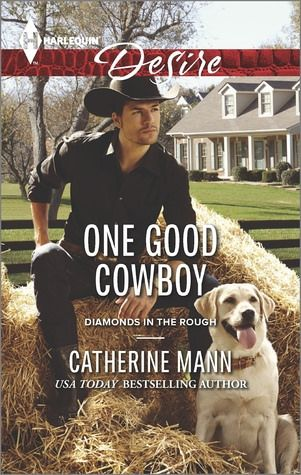 Review: One Good Cowboy by Catherine Mann   Lola's Reviews