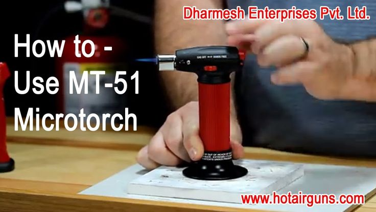 """How to - Use Butane-Powered """"Master Micro Torch MT-51"""""""