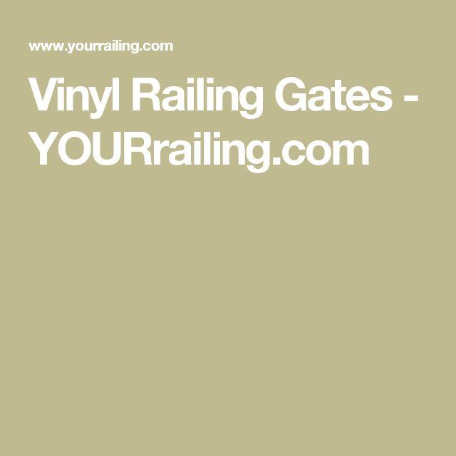 Vinyl Railing Gates - YOURrailing.com