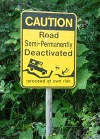 Road Semi-Permanently Deactivated: Really Funny, Funny Signsadsproduct, Funny Pictures, Roads Signs, Funny Stuff, Crazy Roadsign, Street Signs, Photo, Fishreal Funny