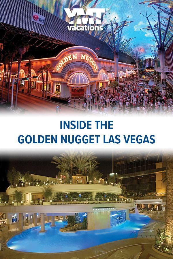 Inside The Golden Nugget Las Vegas Las Vegas Hotels Vegas Vacation Las Vegas Resorts