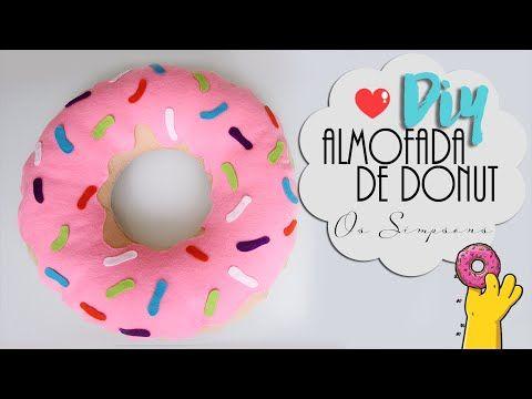 DIY: Almofada de Donut | Os simpsons | Sem costura, super fácil! - YouTube