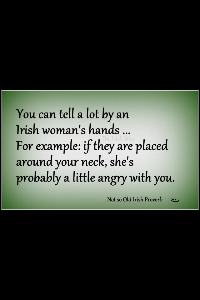 Not so old Irish proverb ... Funny!