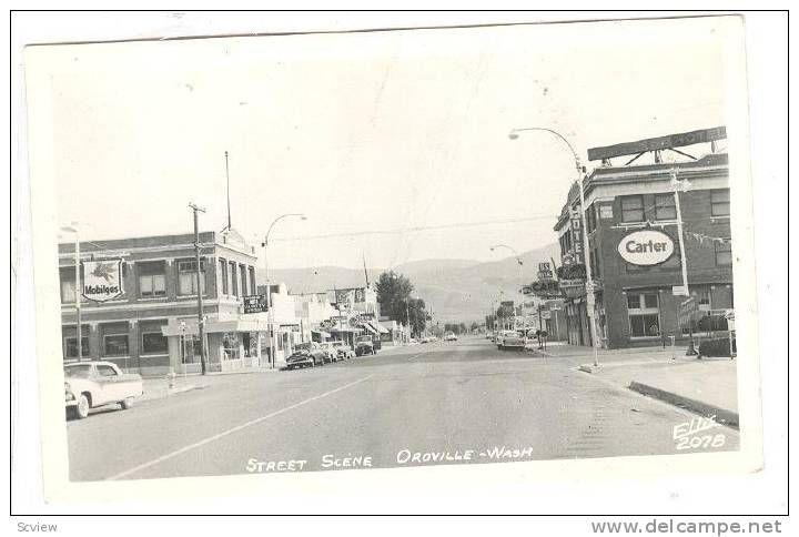 RP: Main Street , OROVILLE , Washington , 30-40s ELLIS #2078 Item number: 174727848  - Delcampe.com