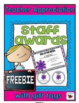 Teacher Appreciation Staff Awards: Encourage your colleagues and have some fun with this Free Staff Award and Gift Tags! Great for End of Year, Teacher Appreciation or encouragement throughout the year.*****Please Note: For the formatting to remain as shown, this download should be opened with Adobe Reader.