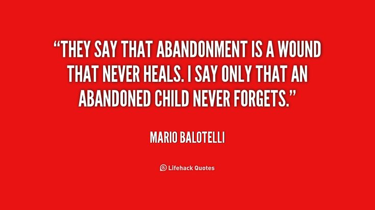 abandonment quotes Quotes