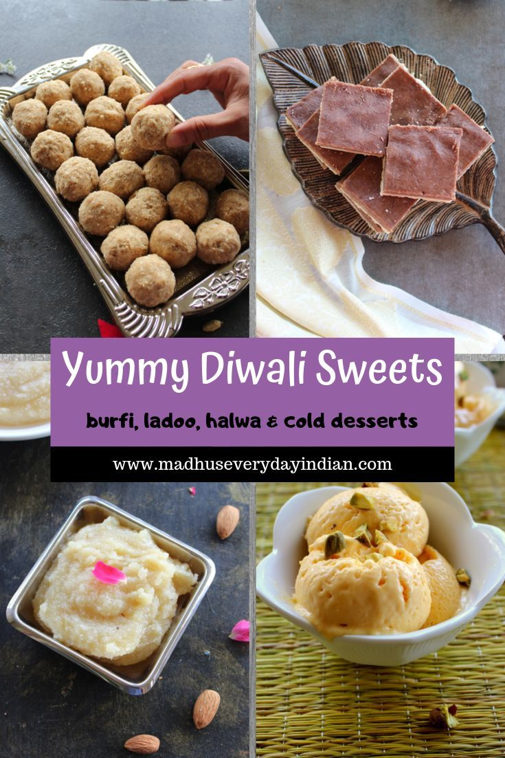 Diwali Sweets Recipes Deepavali Sweets Recipes Madhu S Everyday Indian Diwali Sweets Recipe Diwali Sweets Fruity Desserts