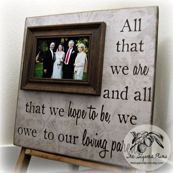 All That We Are Parents Gift Personalized Picture Frame Custom 16x16 Wedding Anniversary Love Father of Mother of Song Vows Thank You via Etsy