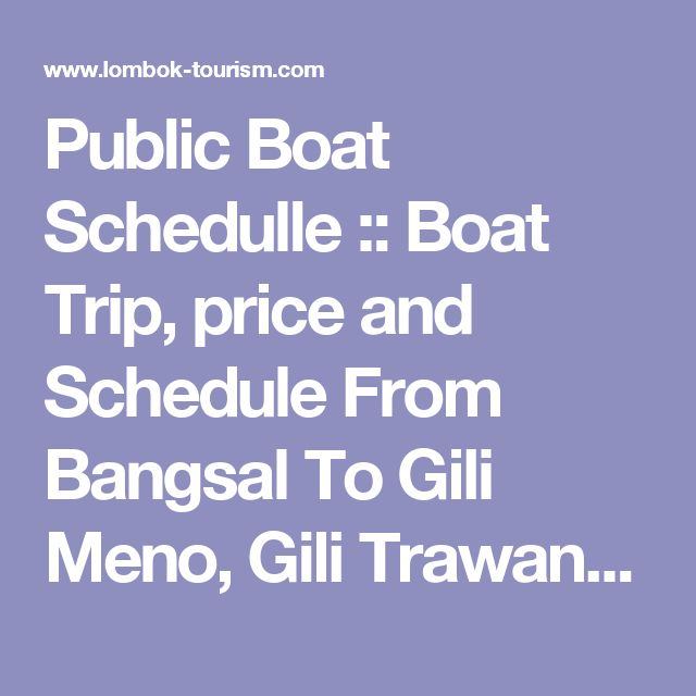 Public Boat Schedulle :: Boat Trip, price and Schedule From Bangsal To Gili Meno, Gili Trawangan, Gili Air