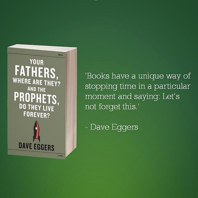Love this from #DaveEggers #books #bookish #bookstagram #quotes #inspirational #reading #writing