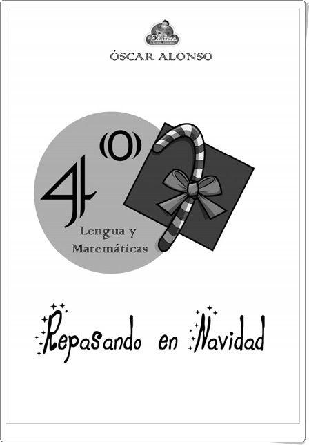 """""""Repasando en Navidad"""", de Óscar Alonso, en laeduteca.blogspot.com, es un…"""