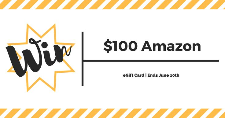 Enter for a chance to win a $100 Amazon eGift Card. Giveaway ends on June 10!