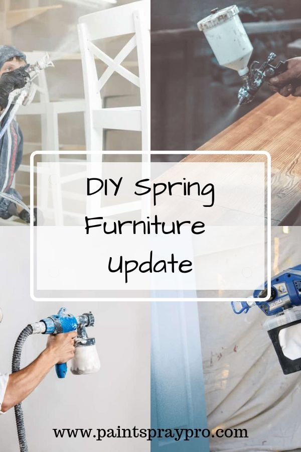 8 Best Paint Sprayers For Furniture In 2020 Achieve Amazing Results Best Paint Sprayer Hvlp Paint Sprayer Furniture Makeover