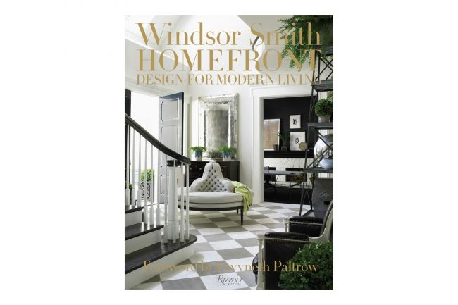 Windsor Smith Homefront (Rizzoli), celebrates her elegant, comfortable and liveable style - Vogue Living
