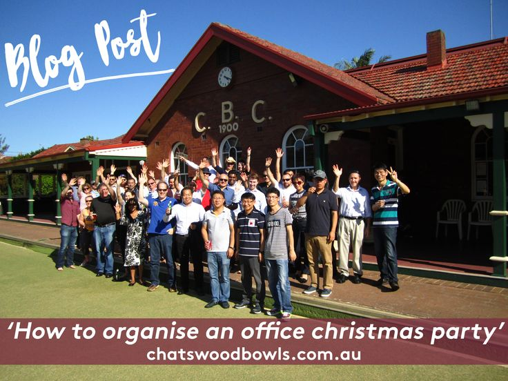 Christmas is the most wonderful time of the year, and the busiest for people. So here are steps to ensure your office christmas party kicks off well. - www.chatswoodbowls.com.au #ChatwoodBowls #AboutUs #Sydney #NorthShore #LawnBowls #Australia #Bowling #Club #Community #Northern #BlogPost #Christmas #Event #Party