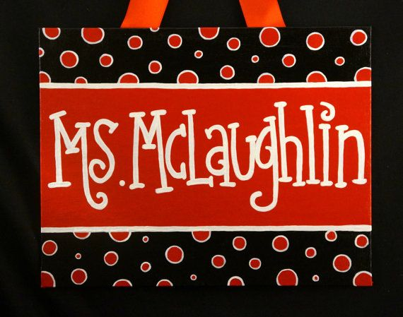 Teacher Door Sign with a Colorful Polka Dot Theme. This high quality custom sign is hand painted on a flat canvas board, is sealed for protection, and comes with an attached ribbon hanger. Makes a wonderful gift for teachers!  May be created in any color you like. Please specify your preference of color and desired name in the notes section when you place your order. Size - 11 x 14 This item is also offered in a 5 x 7 size. Contact us for details. Sparkle coating available upon request. See…