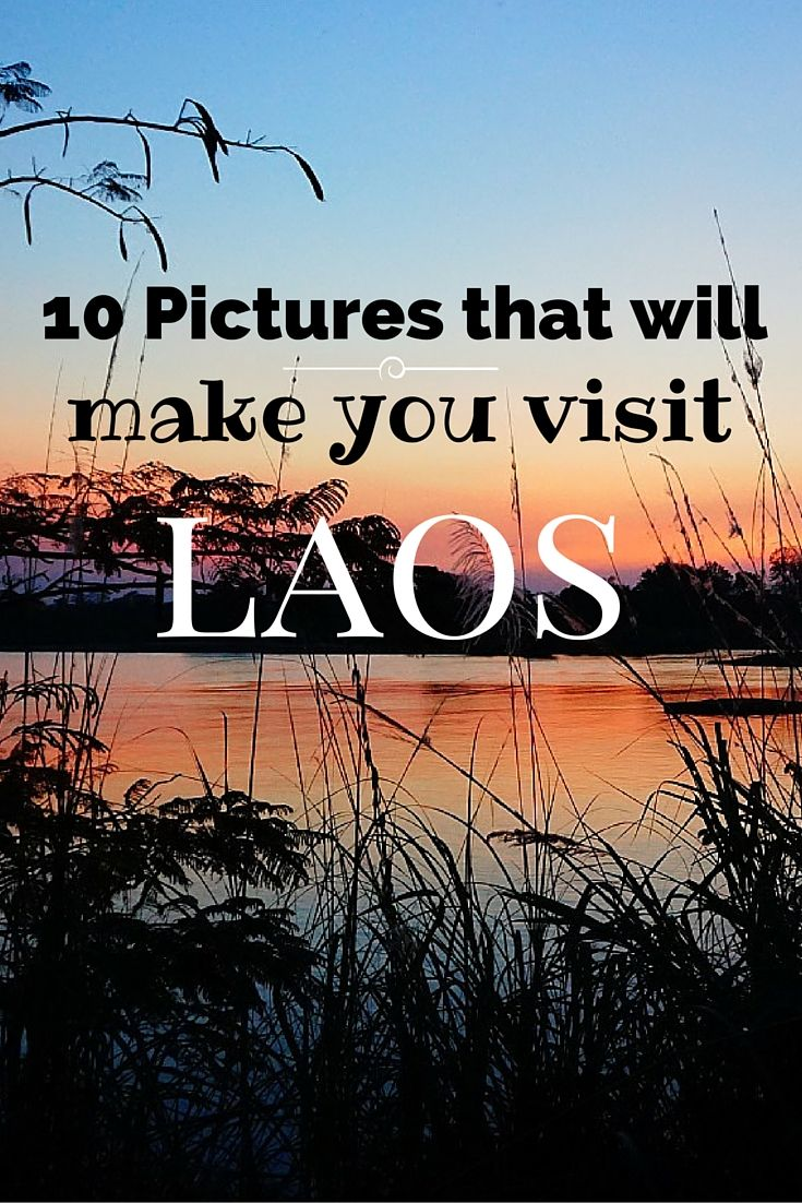 10 stunning pictures that will want you to visit the beautiful country of Laos #laos