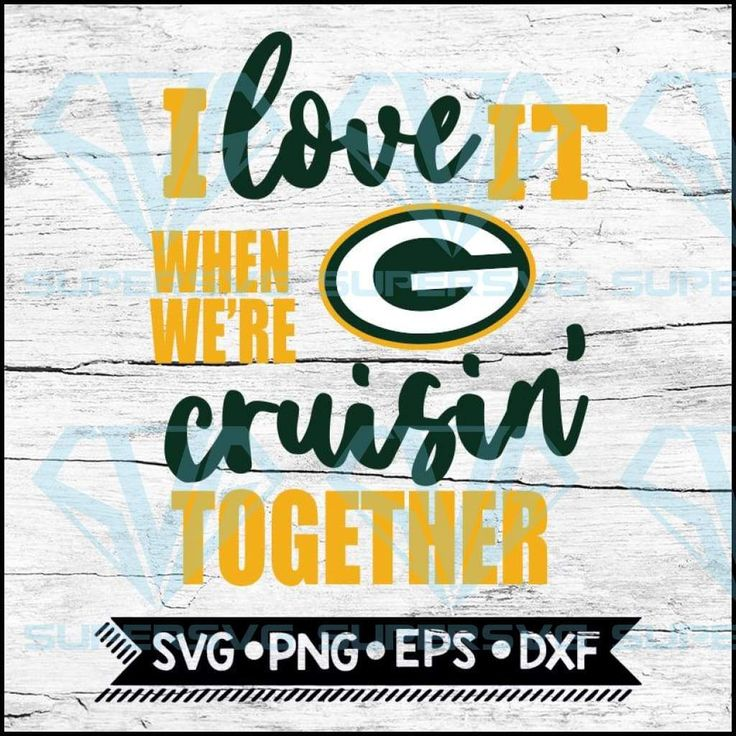Download Green Bay Packers I Love It When We're Cruisin Together ...