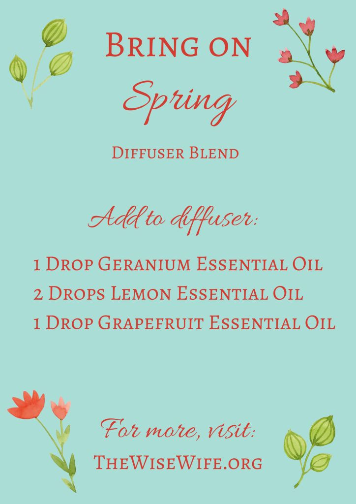 Bring On Spring Diffuser Blend. This diffuser blend uses Geranium, Lemon, and Grapefruit essential oils to brighten and freshen your home. Make it smell like springtime, anytime!