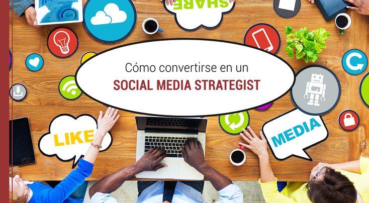 Si quieres convertirte en un Social Media Strategist de calidad, en este artículo te brindaremos algunas áreas de acción y capacidades que debes tener.