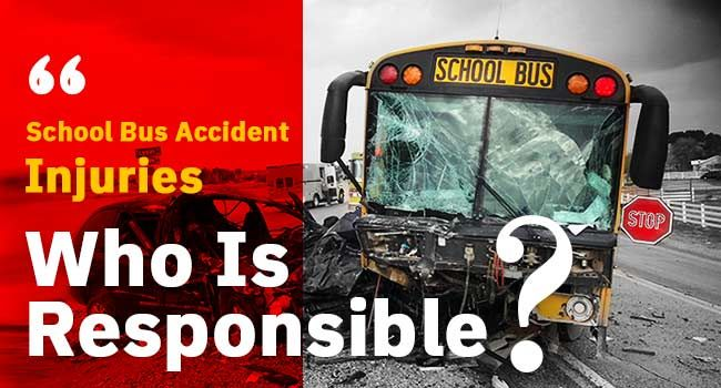 School Bus Accident Injuries Who Is Responsible Accident