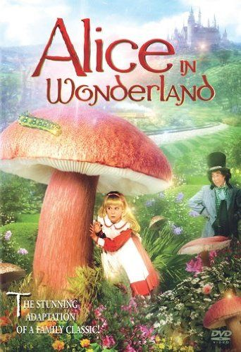 Alice in Wonderland  1985 Made for TV version. This was the best one in my opinion.