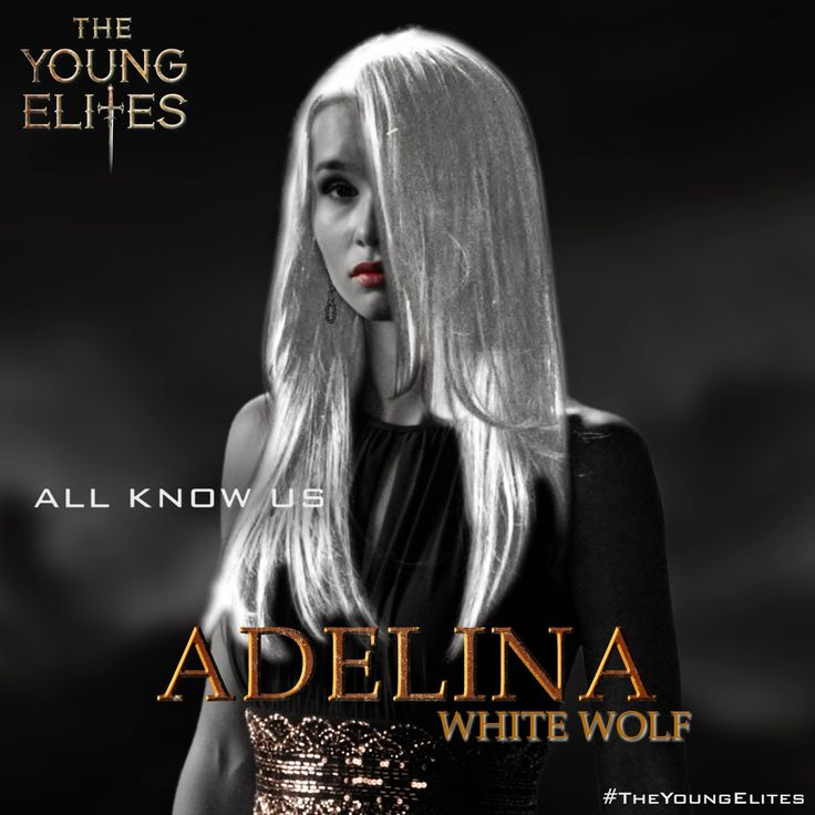 "Adelina, the protagonist of ""The Young Elites."""