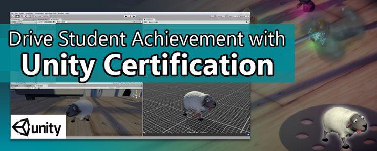 Unity Certification Drives Student Achievement