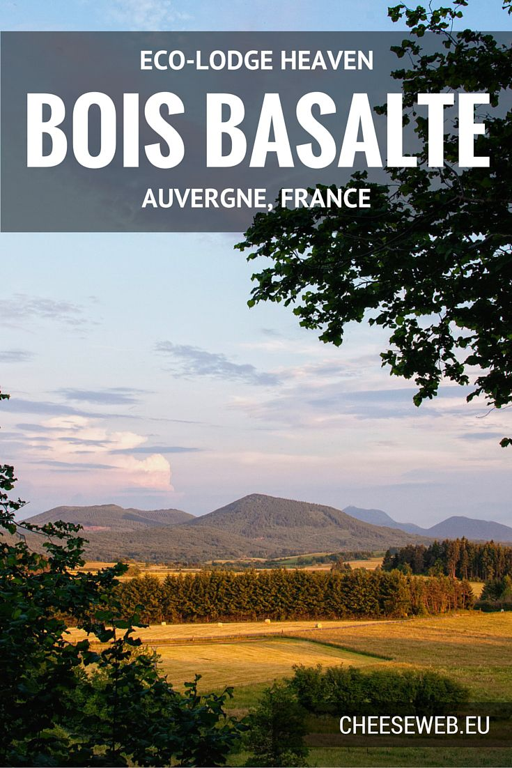 Bois Basalte eco-cabins in Auvergne, France