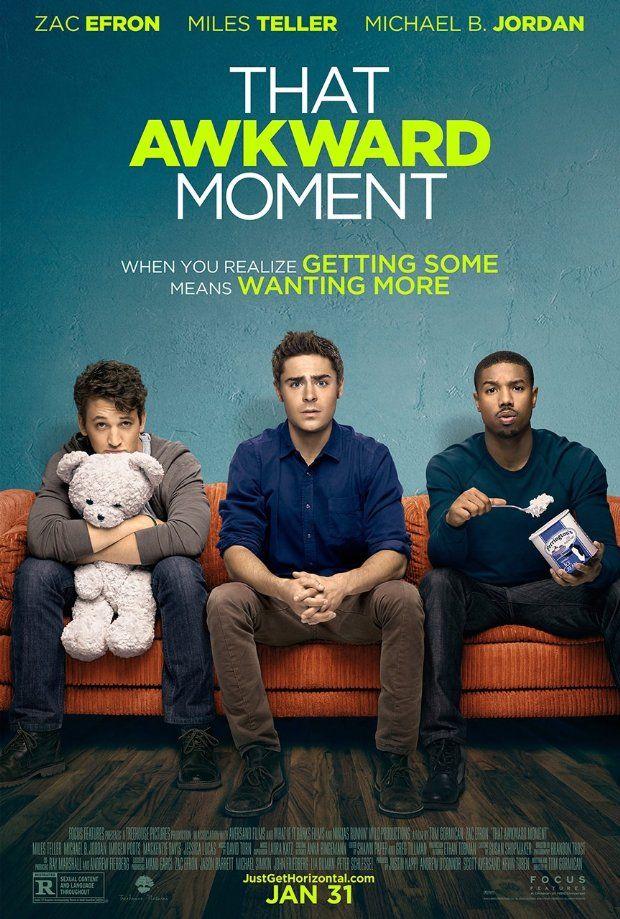 Day 6 A Favourite Comedy Movie: That Awkward Moment (def a hard decision as