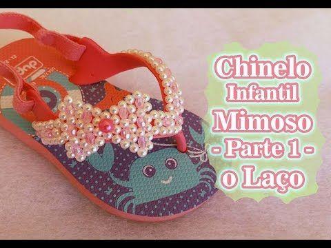 Chinelo infantil Mimoso - PARTE 1 - O laço - YouTube